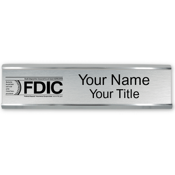 Engraved FDIC Name Plate with Aluminum Wall Holder | 2