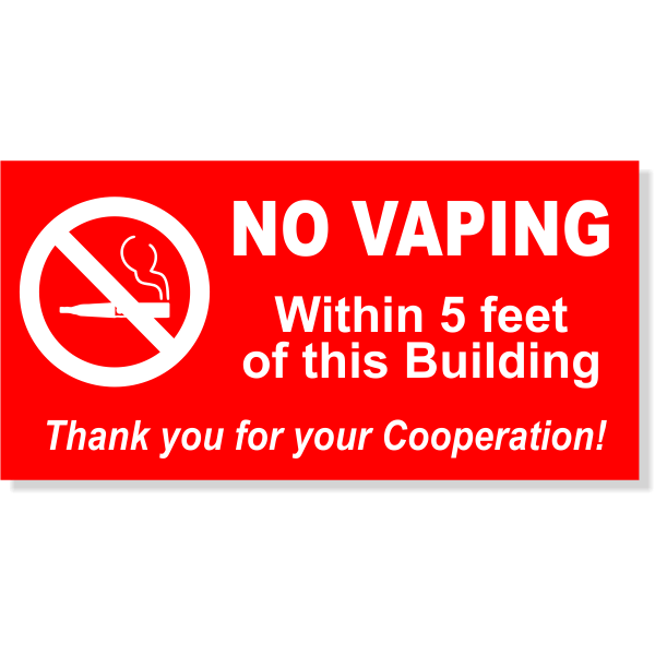"NO VAPING WITHIN 5 FEET 6"" x 12"" Sign"