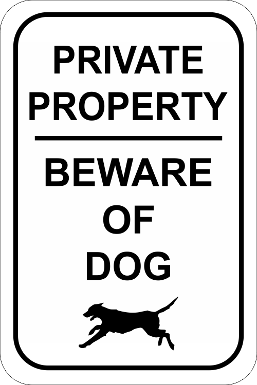 Private Property Beware of Dog - 12