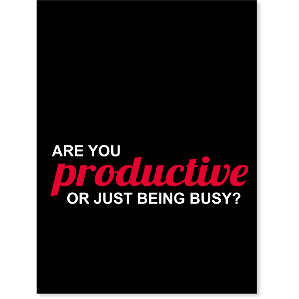 "Are you Productive? Poster Sign - 18"" x 24"""