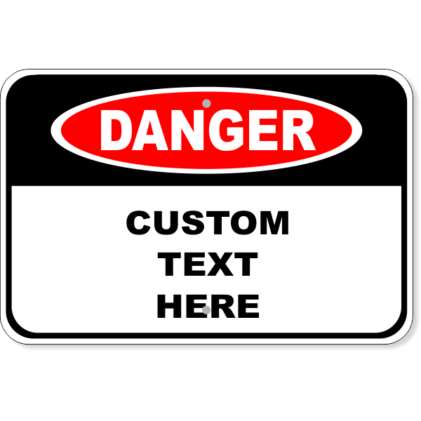 Custom Danger Aluminum Sign | 12