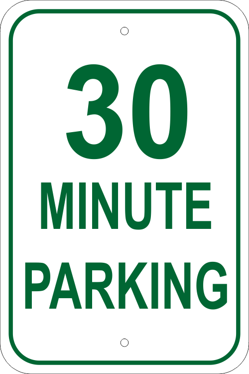 Custom Minute Parking Aluminum Sign - 18
