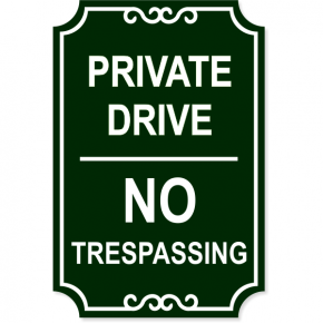 """Private Drive No Trespassing Engraved Sign 