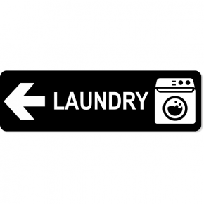 Laundry Left Sign
