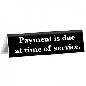 "Payment Due at Service Tent Sign | 2"" x 8"""