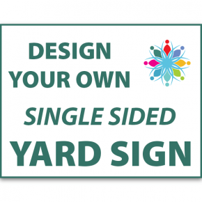 "18"" x 24"" Custom Yard Sign"