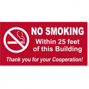 "NO SMOKING Within custom Feet 6"" x 12"" Sign"