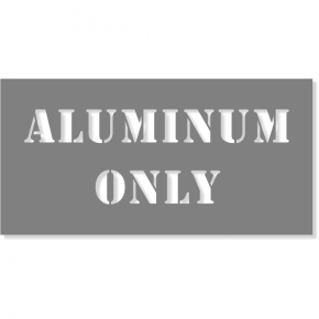 "Aluminum Only Stencil | 4"" x 8"""