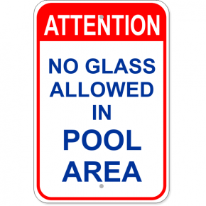 "Attention No Glass Allowed Aluminum Sign | 18"" x 12"""