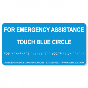 Avisa Emergency Communications - Assistance - Blue Circle -  Braille Sign