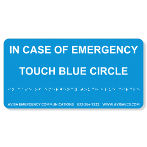 Avisa Emergency Communications - Touch Blue Circle Braille Sign