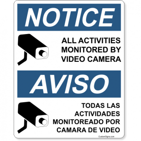 """Bilingual Notice Activities Monitored Full Color Sign 