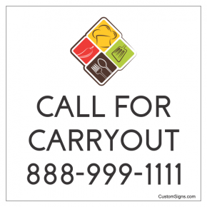 "Call for Carry Out With Logo Sign | 8"" x 8"""
