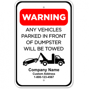 "Car Tow Dumpster Aluminum Sign | 18"" x 12"""