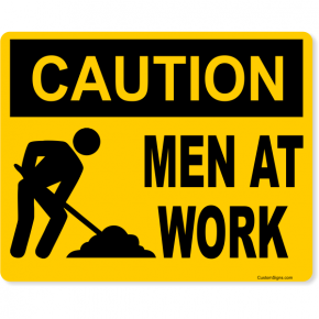 "Caution Men at Work Full Color Sign | 8"" x 10"""