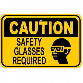 "Caution Safety Glasses Required Aluminum Sign | 12"" x 18"""