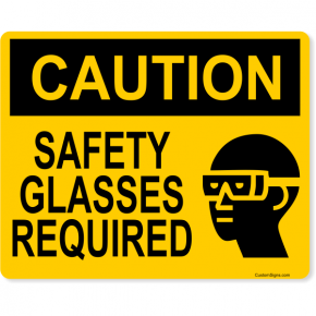 "Caution Safety Glasses Required Full Color Sign | 8"" x 10"""