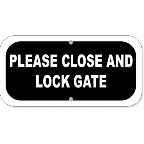 "Close and Lock Aluminum Sign | 6"" x 12"""