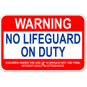 "Custom Age Warning No Lifegaurd Aluminum Sign | 12"" x 18"""