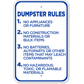 "Dumpster Rules Aluminum Sign | 18"" x 12"""