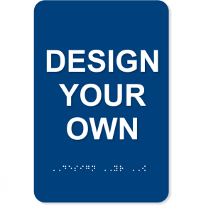 """Design Your Own 9"""" X 6"""" ADA Sign"""