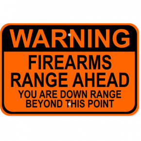 "Firearms Range Warning Aluminum Sign | 12"" x 18"""