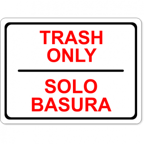 "Full Color Bilingual Trash Only Sign | 6"" x 8"""