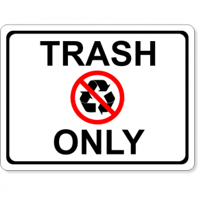 "Full Color Trash Only Sign | 6"" x 8"""