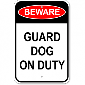 "Guard Dog On Duty Aluminum Sign | 18"" x 12"""