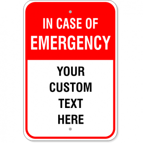 "In Case of Emergency Custom Aluminum Sign | 18"" x 12"""