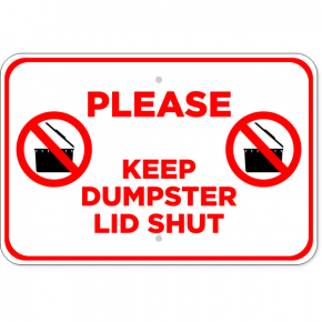 Horizontal Keep Dumpster Lid Shut Sign