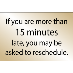 "Late Arrival Reschedule Appointment - 8"" x 6"" Engraved Sign"