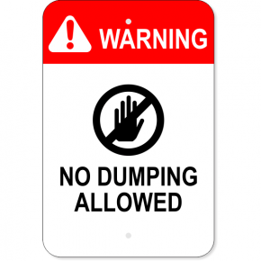 Vertical No Dumping Allowed Sign