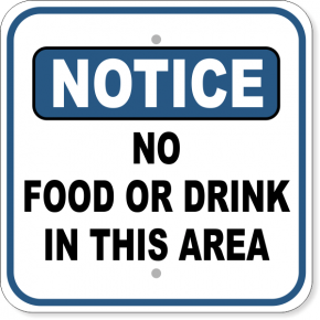"""No Food Or Drink Notice Aluminum Sign 
