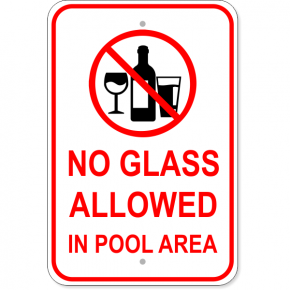 "No Glass Allowed Aluminum Sign | 18"" x 12"""