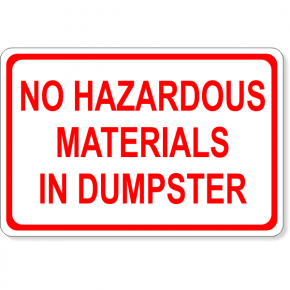 "No Hazardous Materials Dumpster Decal | 4"" x 6"""