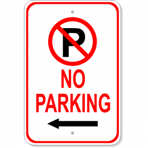 No Parking Left Arrow Aluminum Parking Sign