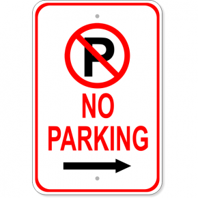 No Parking Right Arrow Aluminum Parking Sign