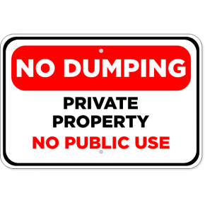 Horizontal No Public Dumping Sign