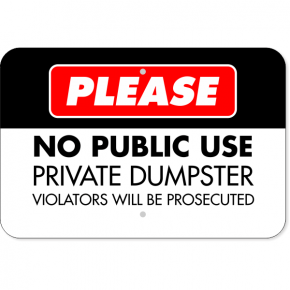 Horizontal No Public Use Private Dumpster Sign