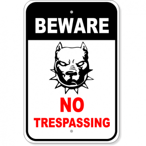 "No Trespassing Beware Aluminum Sign | 18"" x 12"""