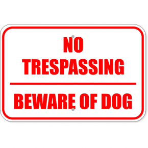 "No Trespassing Beware of Dog Aluminum Sign | 12"" x 18"""