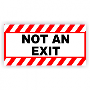 Not An Exit Vinyl Sticker Red Stripes