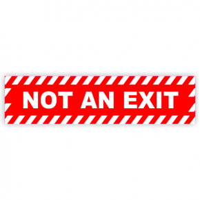 Not an Exit Warning Vinyl Decal