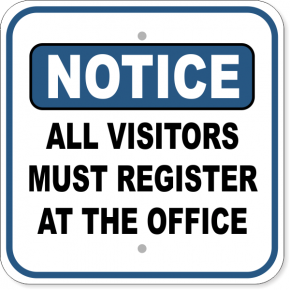 "Notice All Visitors Must Register At the Office Aluminum Sign | 12"" x 12"""