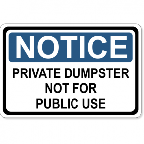 "Notice Not For Public Use Dumpster Decal | 4"" x 6"""