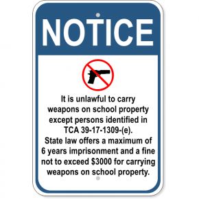 "Notice School Property TCA 39-17-1309-(e) Aluminum Sign | 18"" x 12"""