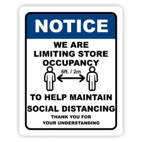 Notice sign for Social Distancing and Occupancy