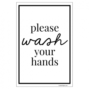 """Please Wash You Hands Hand Washing Full Color Sign 