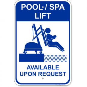 "Pool Lift Available Aluminum Sign | 18"" x 12"""